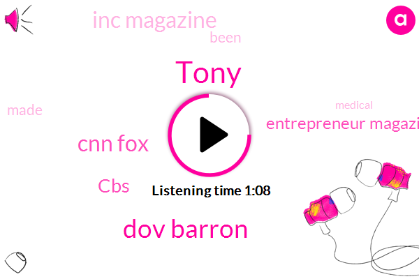Dov Barron,Tony,Cnn Fox,Entrepreneur Magazine,Inc Magazine,CBS