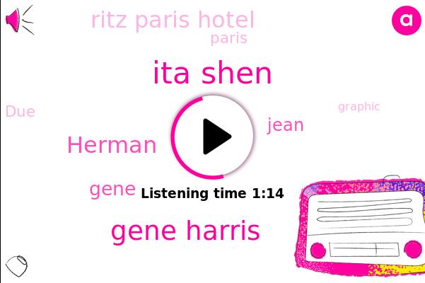 Ita Shen,Gene Harris,Ritz Paris Hotel,Herman,Gene,Paris,Jean