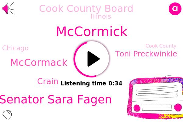 Senator Sara Fagen,Mccormick,Illinois,Chicago,Mccormack,Cook County Board,Crain,Toni Preckwinkle,Cook County