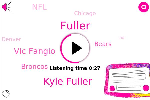 Broncos,Kyle Fuller,Bears,Fuller,Chicago,NFL,Vic Fangio,Denver