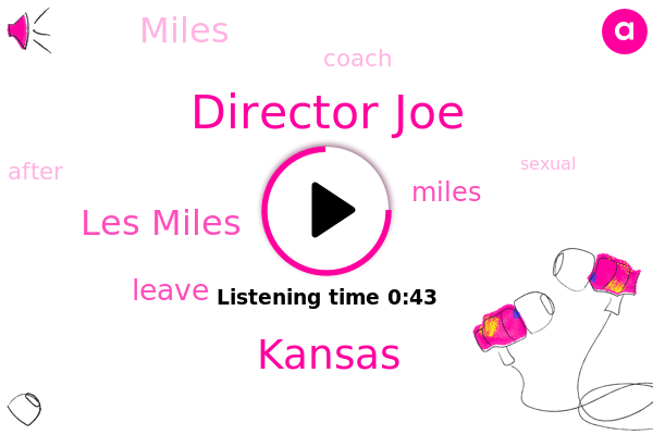 Kansas,Les Miles,Director Joe