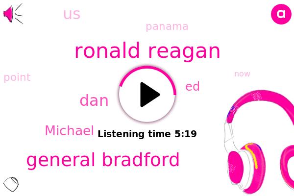 Panama,Ronald Reagan,General Bradford,DAN,United States,Michael,ED