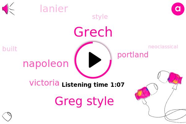 Grech,Greg Style,Victoria,Portland,Napoleon,Lanier