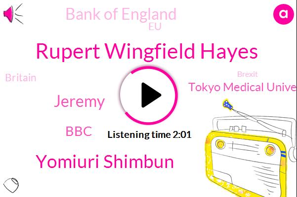 Tokyo Medical University,Britain,Yomiuri Shimbun,Rupert Wingfield Hayes,Japan,Tokyo,Machar,BBC,EU,The Bank Of England,Alyssa,Brexit,Jeremy House,Thirty Percent,Twenty Percent,Forty Percent,Five Percent