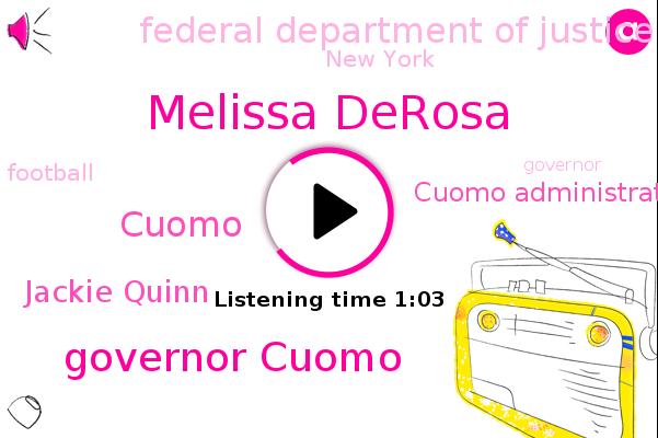 Melissa Derosa,Cuomo Administration,Federal Department Of Justice,Governor Cuomo,New York,Football,Cuomo,Jackie Quinn