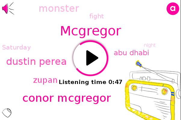 Conor Mcgregor,Dustin Perea,Zupan,Mcgregor,Abu Dhabi