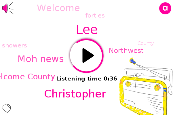 Welcome County,Moh News,Northwest,LEE,Christopher