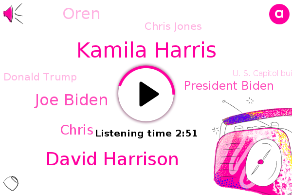 Kamila Harris,America,David Harrison,Joe Biden,Chris,President Biden,Oren,Chris Jones,Appalachia,Pennsylvania,U. S. Capitol Building,United,Washington,Donald Trump