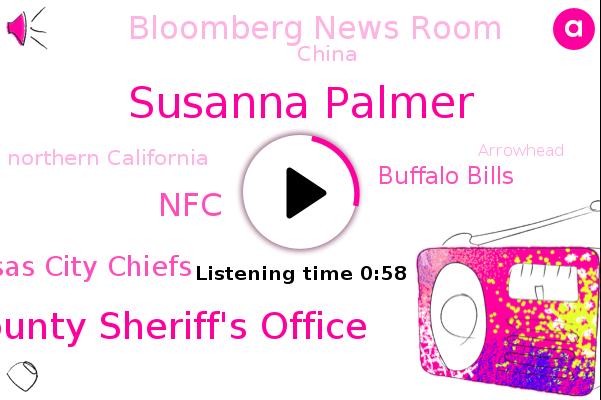 Placer County Sheriff's Office,Northern California,Green Bay Place Tampa Bay,China,Super Bowl,NFC,Kansas City Chiefs,Buffalo Bills,Arrowhead,Kansas City,Susanna Palmer,Bloomberg News Room