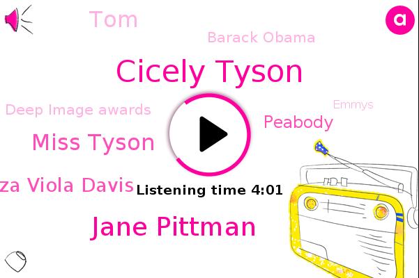 Cicely Tyson,Jane Pittman,Miss Tyson,Syriza Viola Davis,Deep Image Awards,Emmys,Golden Globes,Peabody,TOM,Oscar,Tony,Barack Obama
