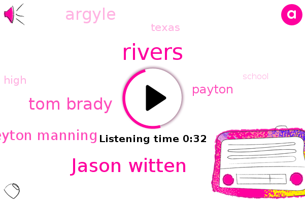 Jason Witten,Rivers,Argyle,Texas,Tom Brady,Peyton Manning,Payton