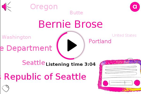 People's Republic Of Seattle,Bernie Brose,Seattle,Portland,Oregon,Butte,Substance Abuse Disorders,Washington,United States,Seattle Police Department