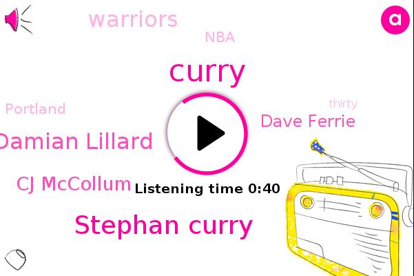 Stephan Curry,Warriors,Curry,NBA,Damian Lillard,Portland,Cj Mccollum,Dave Ferrie