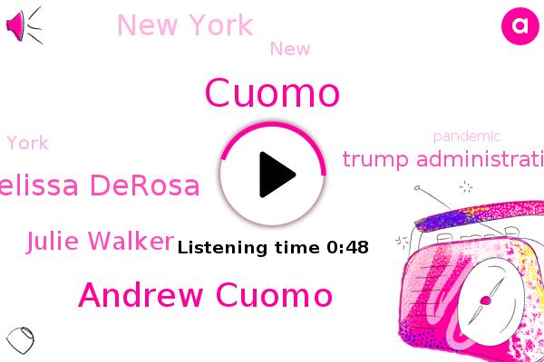 Cuomo,Andrew Cuomo,New York,Melissa Derosa,Trump Administration,Julie Walker