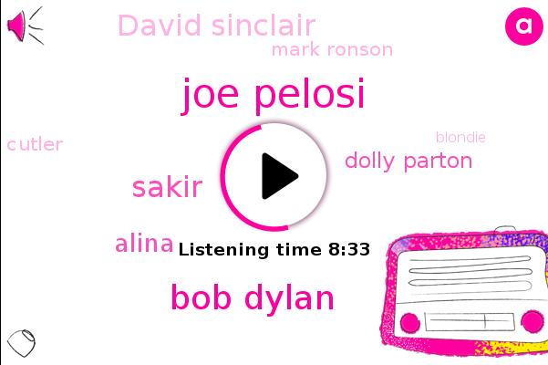 Joe Pelosi,Bob Dylan,Rotea Fund,Sakir,Alina,Dolly Parton,David Sinclair,Mark Ronson,Goldman,Cutler,Blondie,Michelle,Autism,Dylan,David,UK,BOB