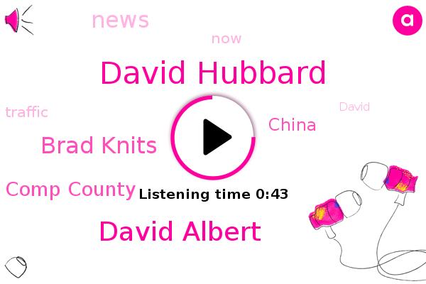 David Hubbard,Comp County,David Albert,Brad Knits,China