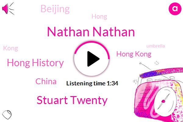 Hong Kong,Hong History,China,Nathan Nathan,Stuart Twenty,Beijing,Twenty Four Years