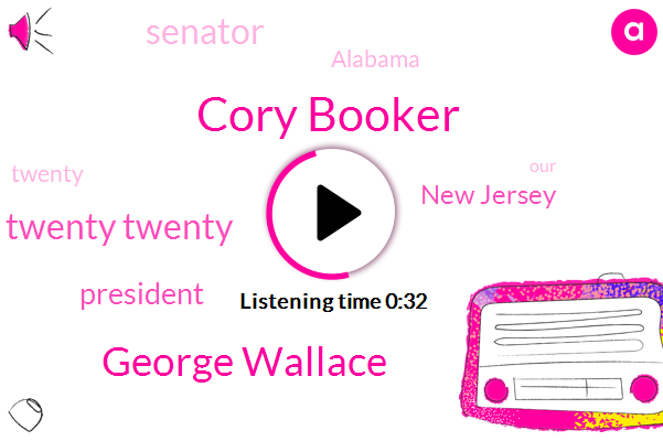 President Trump,Cory Booker,George Wallace,Twenty Twenty,New Jersey,Senator,Alabama,Two Weeks