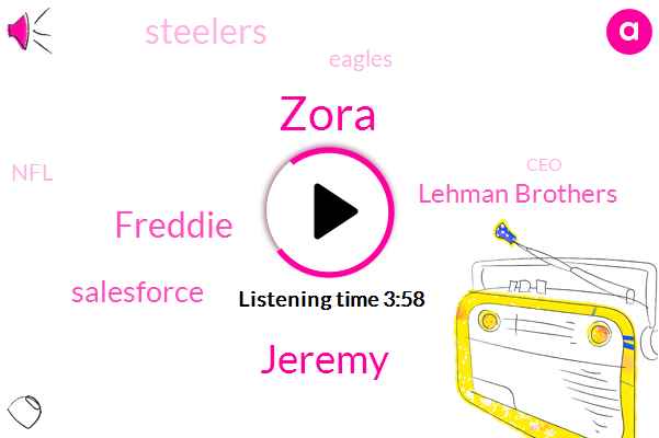 Salesforce,Zora,CEO,Lehman Brothers,Jeremy,Steelers,Eagles,Freddie,China,NFL,Founder
