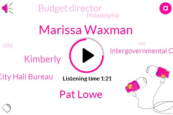 Marissa Waxman,Budget Director,Y W. City Hall Bureau,Intergovernmental Cooperation Agency,Pat Lowe,Philadelphia,Kimberly