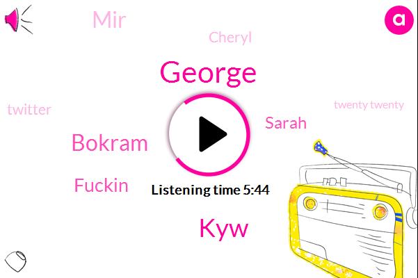 Georgia,Karen,Twitter,George,Bokram,Murder,Fuckin,Sarah,MIR,Provost,KYW,Atlanta,Twenty Twenty,Cheryl