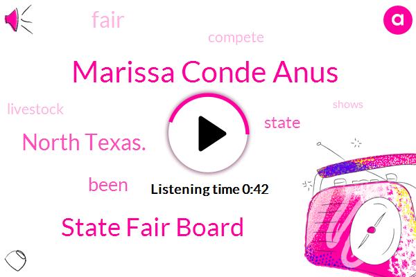 State Fair Board,Marissa Conde Anus,North Texas.
