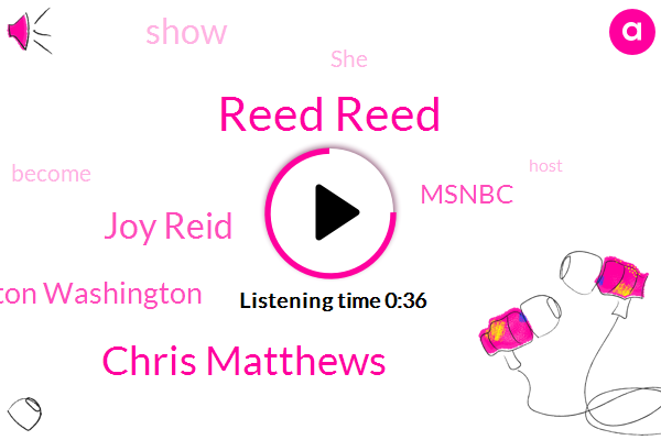 Reed Reed,Washington Washington,Chris Matthews,Joy Reid,Msnbc