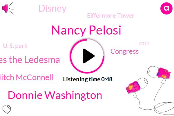 Congress,Washington,Disney,Hong,Nancy Pelosi,Donnie Washington,Charles The Ledesma,Paris,Eiffel More Tower,U. S. Park,GOP,Disneyland,Mitch Mcconnell