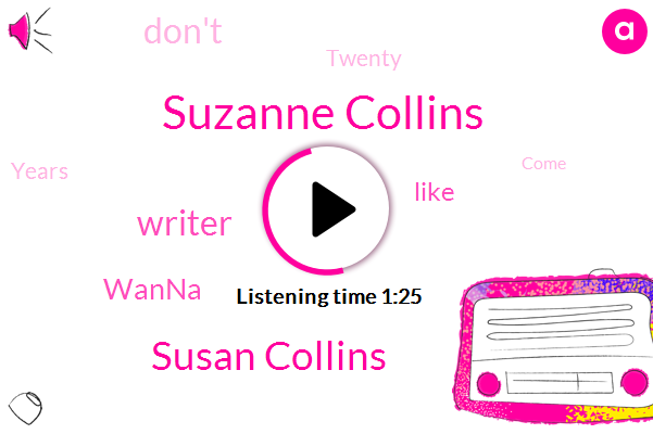 Suzanne Collins,Susan Collins,Wanna,Writer