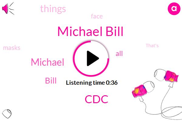 Michael Bill,CDC