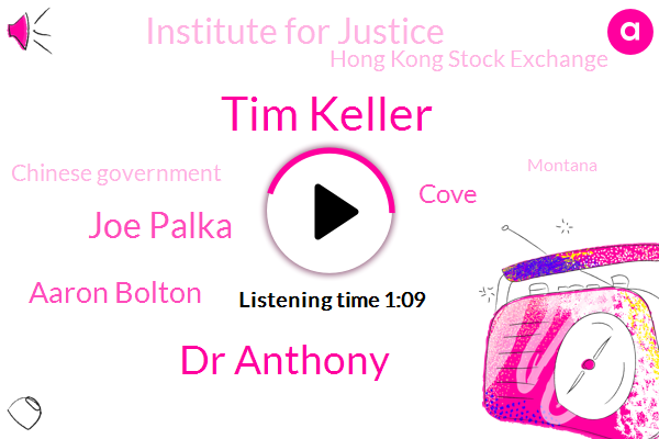 Tim Keller,Montana,Institute For Justice,Hong Kong Stock Exchange,Dr Anthony,NPR,Chinese Government,Joe Palka,Aaron Bolton,Cove
