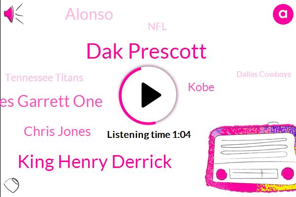 Dak Prescott,King Henry Derrick,NFL,Myles Garrett One,Tennessee Titans,Dallas Cowboys,Tennessee,AFC,Chris Jones,Kobe,Alonso