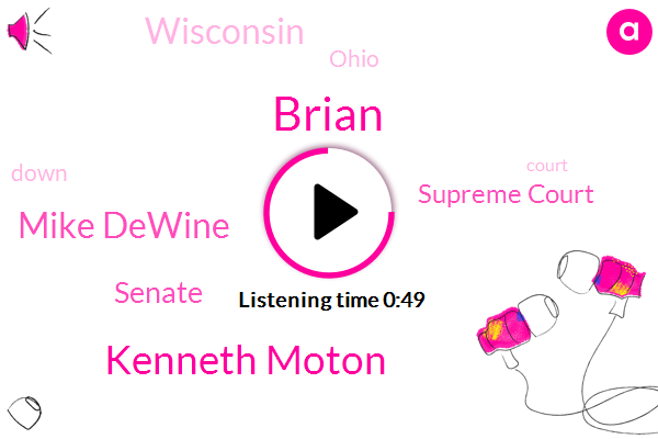 Wisconsin,ABC,Kenneth Moton,Senate,Mike Dewine,Brian,Supreme Court,Ohio