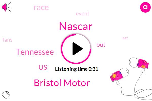 Bristol Motor,Nascar,Tennessee,United States