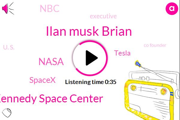 Executive,Kennedy Space Center,Nasa,Spacex,Tesla,Ilan Musk Brian,U. S.,Co Founder,NBC,Broward County