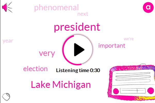 President Trump,Lake Michigan