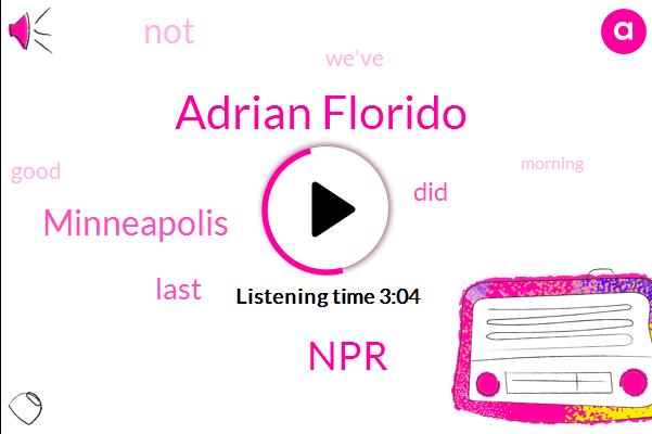 Minneapolis,NPR,Adrian Florido