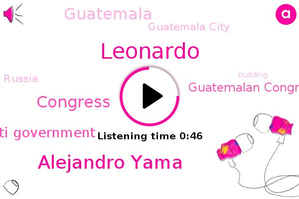 Anti Government,Guatemala City,Guatemala,Leonardo,Congress,Guatemalan Congress,Russia,Alejandro Yama