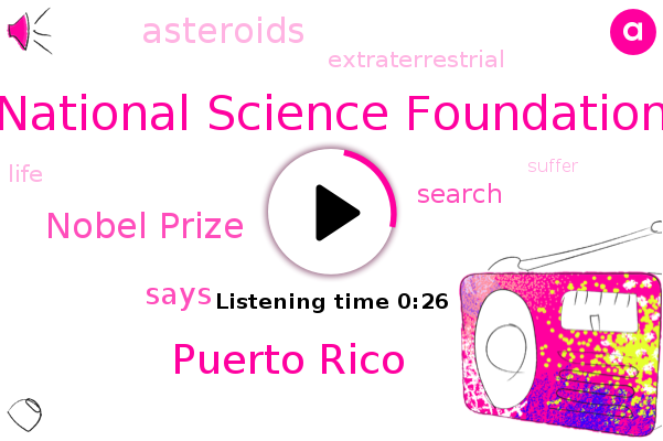 National Science Foundation,Puerto Rico,Nobel Prize