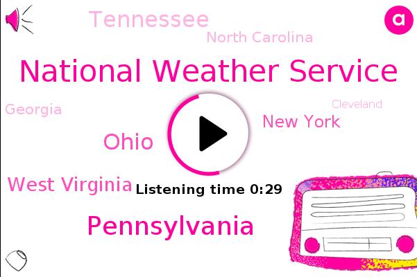 National Weather Service,Ohio Valley,The Great Lakes,Pennsylvania,Ohio,West Virginia,New York,Tennessee,North Carolina,Georgia,Cleveland