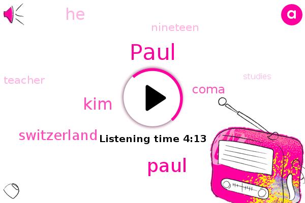 Paul,Coma,Switzerland,KIM