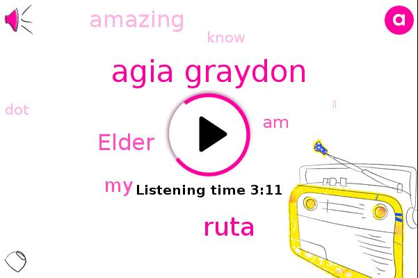 Agia Graydon,Ruta,Elder