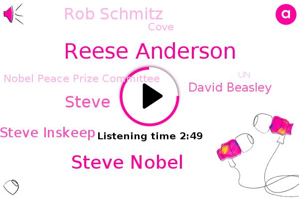 Reese Anderson,Nobel Peace Prize Committee,Steve Nobel,Steve,UN,Steve Inskeep,David Beasley,Rob Schmitz,NPR,Covad,Multilateral Corporation,Cove,Syria,North Korea,Yemen
