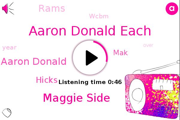Aaron Donald Each,Maggie Side,Aaron Donald,Wcbm,Rams,Hicks,MAK
