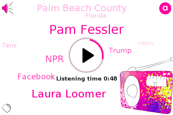 NPR,Pam Fessler,Laura Loomer,Palm Beach County,Facebook,Donald Trump,Florida