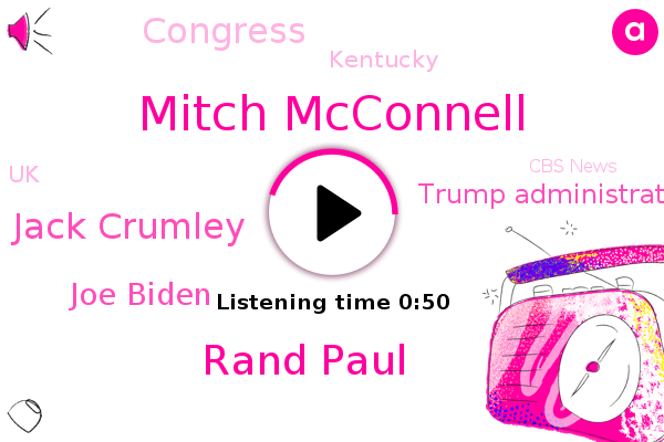 Kentucky,Mitch Mcconnell,Rand Paul,Jack Crumley,UK,Trump Administration,Cbs News,Joe Biden,Congress