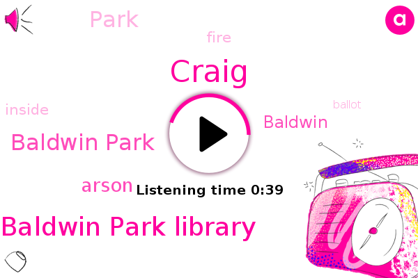 Baldwin Park Library,Baldwin Park,Arson,Craig