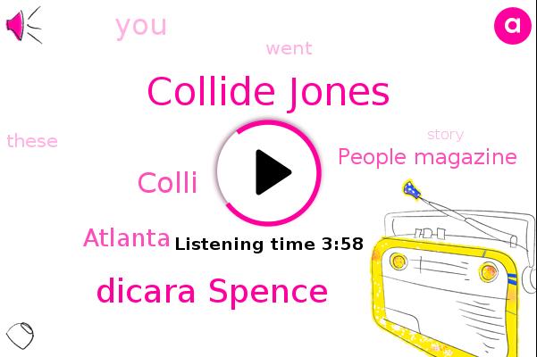 Collide Jones,Dicara Spence,People Magazine,Atlanta,Colli