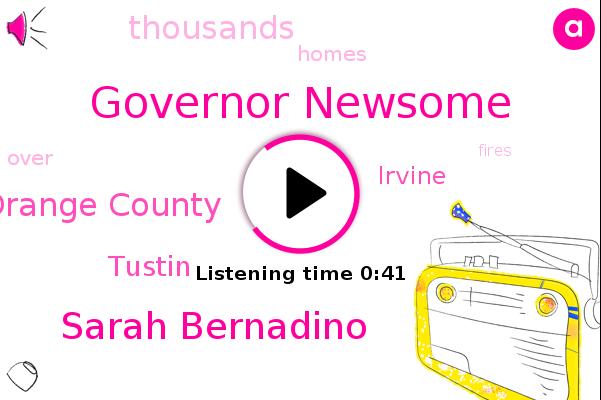 Orange County,Governor Newsome,Sarah Bernadino,Tustin,Irvine