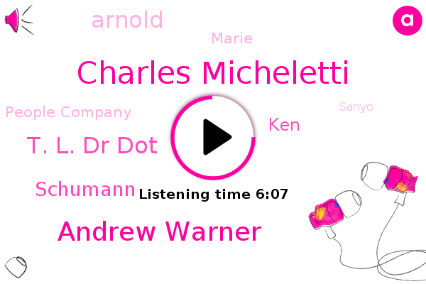 Charles Micheletti,Andrew Warner,People Company,Miami,Founder,Sanyo,T. L. Dr Dot,Schumann,KEN,Arnold,Marie